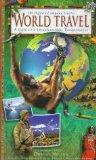 World Travel: A Guide to International Ecojourneys (Nature Company Guides)