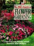 Big Book of Flower Gardening