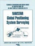Navstar Global Positioning System Surveying