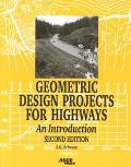 Geometric Design Projects for Highways An Introduction