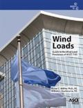 Wind Loads: Guide to the Wind Load Provisions of ASCE 7-05
