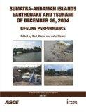 Sumatra-Andaman Island Earthquake and Tsunami of December 26 2004: Lifeline Performance