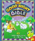 My Good Night Bible 45 Bedtime Bible Stories for Little Ones