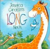 Jessica Giraffe's Long Neck (Standard Kids)