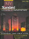 KJV Standard Lesson Commentary 2005-2006 International Sunday School Lessons