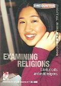 Examining Religions A Look at Cults And World Religions