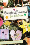 Christmas Programs for Children 2008 Edition