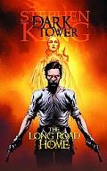 Dark Tower: The Long Road Home Premiere HC