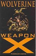 Wolverine: Weapon X (New Printing)