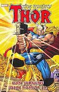 Thor By Dan Jurgens & John Romita Jr. Volume 1 TPB (Marvel Comics Heroes Return)