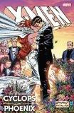 X-Men : The Wedding of Cyclops and Phoenix