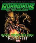 Rocket Racoon and Groot Prose Novel