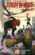 Superior Spider-Man Team-Up Volume 2 : Superior Six (Marvel Now)