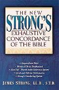 The New Strong's Exhaustive Concordance Of The Bible: Super Value Edition