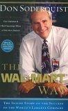 The Wal-Mart Way - The Inside Story of the Succcess of the World's Largest Company