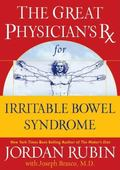 Great Physician's Rx for Irritable Bowel Syndrome