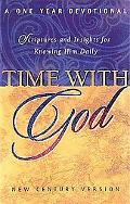 Time With God: Scripture and Insights for Knowing Him Daily