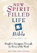 New Spirit Filled Life Bible Kingdom Equipping Through the Power of the Word  New King James...