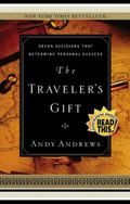 Traveler's Gift Seven Decisions That Determine Personal Success