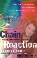 Chain Reaction A Call to a Compassionate Revolution