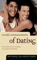 Ten Commandments of Dating
