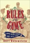 The Rules of the Game: Simple Truths Learned from Little League