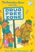Berenstain Bears and the Drug-Free Zone
