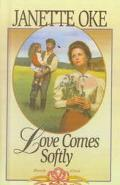 Love Comes Softly (Love Comes Softly Series, Book 1)