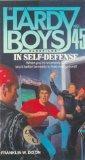 In Self-Defense (Hardy Boys Casefiles)