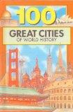 100 Great Cities of World History