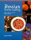 Russian Festive Cooking - Susan Ward - Hardcover - Special Value