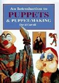 Introduction to Puppets and Puppet-Making