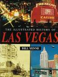 Illustrated History of Las Vegas - Bill Yenne - Hardcover - Special Value
