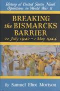 Breaking the Bismarcks Barrier