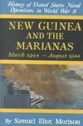 New Guinea and the Marianas March 1944-August 1944