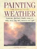 Painting the Effects of Weather