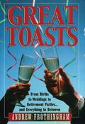 Great Toasts - Andrew Frothingham - Hardcover