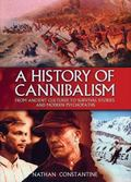 History of Cannibalism From Ancient Cultures to Survival Stories And Modern Psychopaths