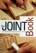 Joint Book The Complete Guide to Wood Joinery