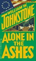 Alone in the Ashes - William W. Johnstone - Mass Market Paperback