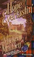 Hope Everlastin' - Mickee Madden - Mass Market Paperback