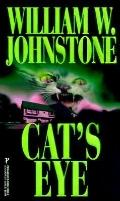 Cat's Eye - William W. Johnstone - Mass Market Paperback