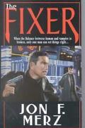 Fixer - Jon F. Merz - Mass Market Paperback
