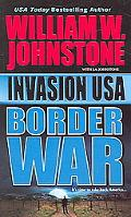 Invasion USA Border War