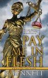 Pay Me In Flesh (Mallory Caine, Zombie at Law)