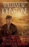 Massacre at Powder River (Matt Jensen, The Last Mountain Man #7)