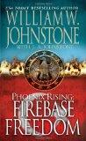 Phoenix Rising: Firebase Freedom (Pinnacle Fiction)