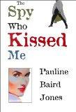 Spy Who Kissed Me (Five Star Expressions)