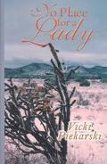 No Place for a Lady Western Stories by Women Writers