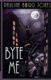 Byte Me (Five Star Expressions)